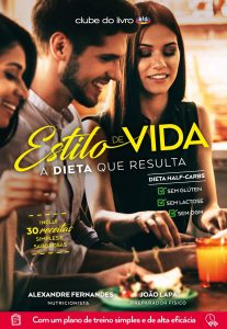 Estilo de Vida - A Dieta Que Resulta por Alexandre Fernandes