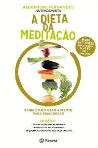 A Dieta da Meditação por Alexandre Fernandes