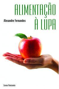 Alimentação à Lupa por Alexandre Fernandes