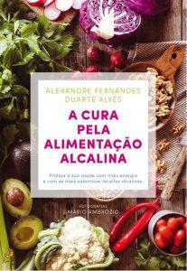A Cura Pela Alimentação Alcalina por Alexandre Fernandes